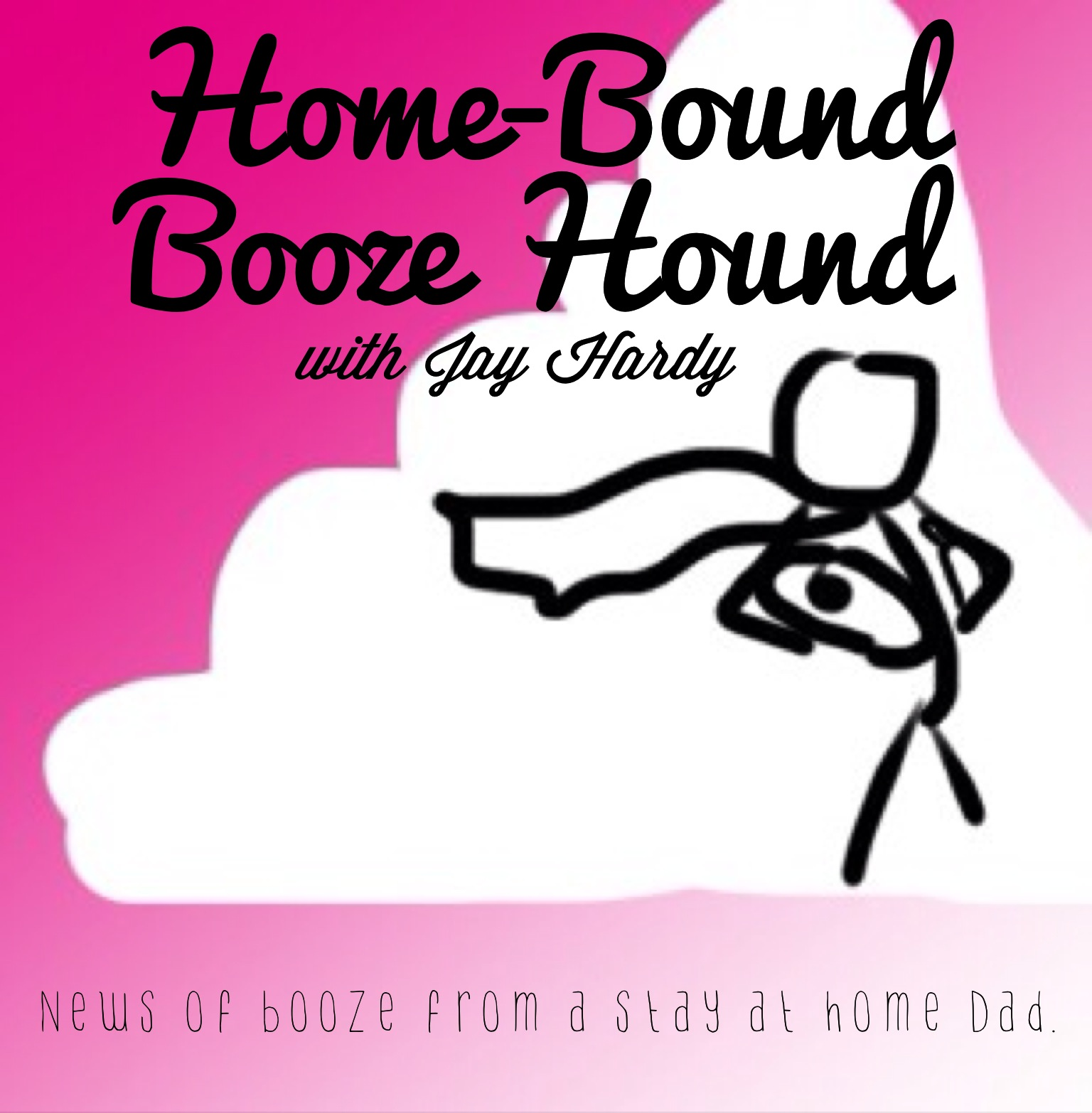 Home-Bound Booze Hound
